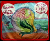 Fred Johnson Sideshow Banner Tanagra Live Mermaid